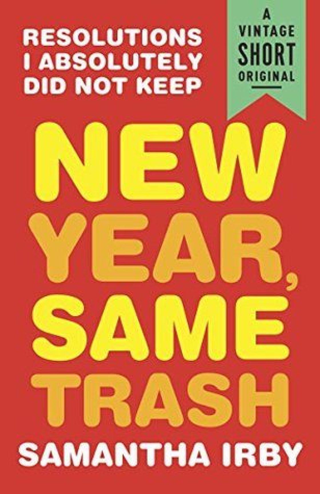 New year same trash
