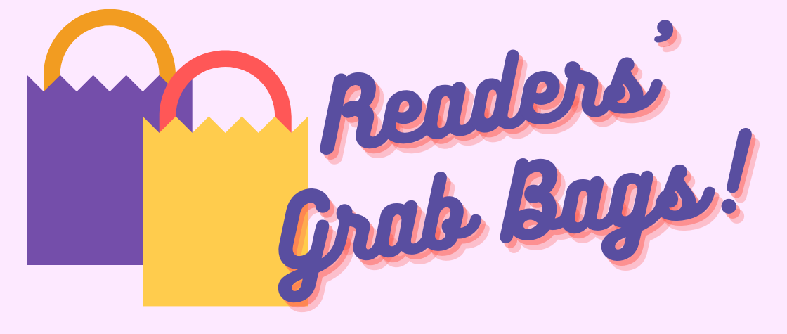 Readers Grab Bag