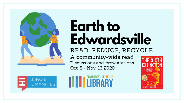Earth to Edwardsville: Read, Reduce, Recycle Community Read!
