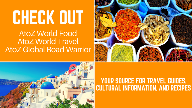 Featured Resources: AtoZ Global Road Warrior, AtoZ World Travel, and AtoZ World Food