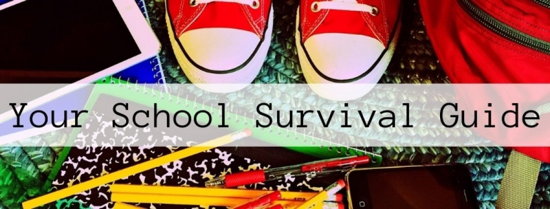 School supplies with student's shoes and backpack. Overlay says Your School Survival Guide.