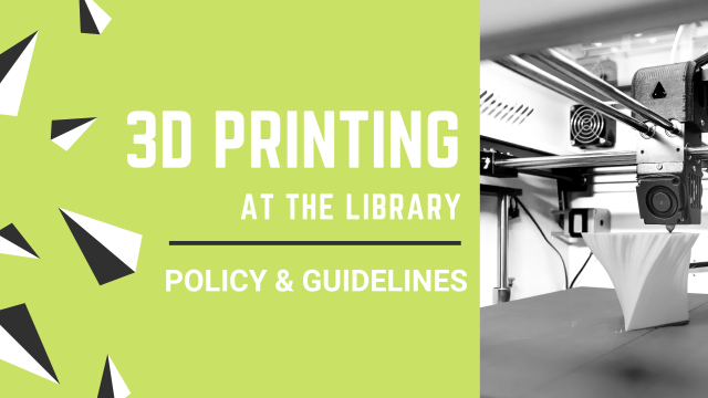 3D Printing at the Library