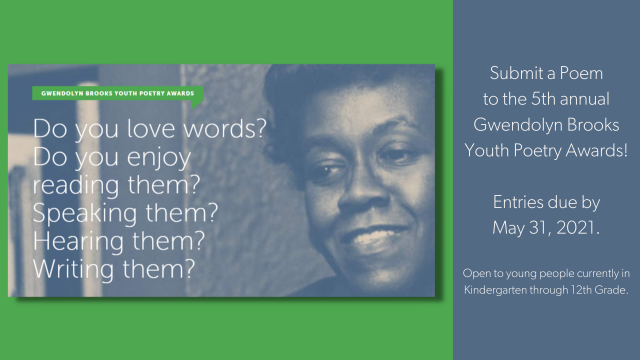 Submit a Poem to the 5th annual Gwendolyn Brooks Youth Poetry Awards